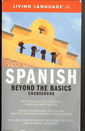 Spanish - Beyond The Basics