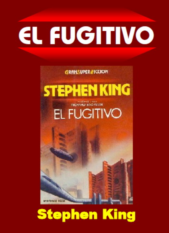 Stephen King: El Fugitivo (MP3+PDF)