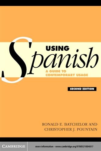 Using Spanish: A Guide to Contemporary Usage