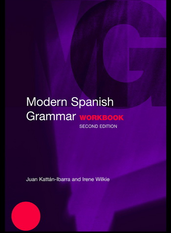 Modern Spanish Grammar: Workbook