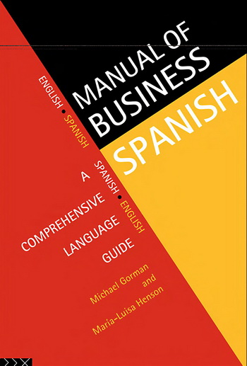 Manual of Business Spanish: A Comprehensive Language Guide