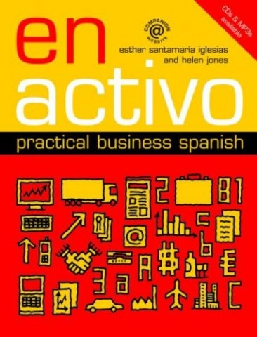 Испанский язык - En Activo: Practical Business Spanish