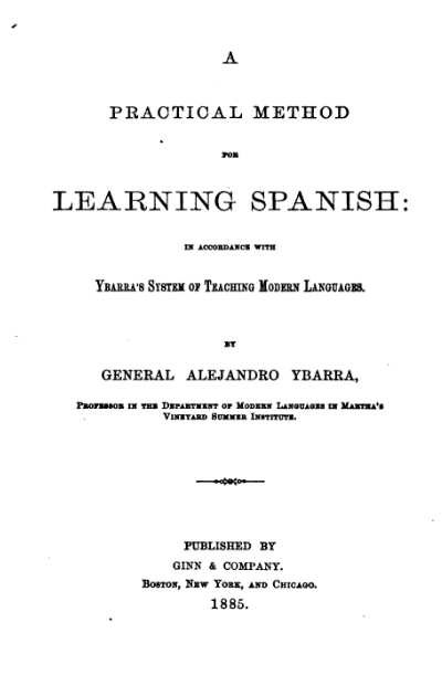 A Practical Method for Learning Spanish