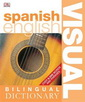 Spanish-English Visual Bilingual Dictionary