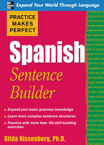 Practice Makes Perfect: Spanish Sentence Builder